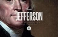 Tổng Thống Thứ Ba của Hoa Kỳ: Thomas Jefferson (1743 - 1826), Tác Giả Bản Tuyên Ngôn Độc Lập Hoa Kỳ