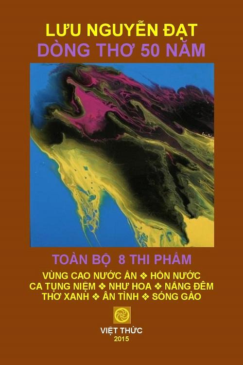 2014 SEP 3 LƯU NGUYỄN ĐẠT DÒNG THƠ 50 NĂM. 2015. BBB OCRE COVER 6x9. SEP 1-page-001