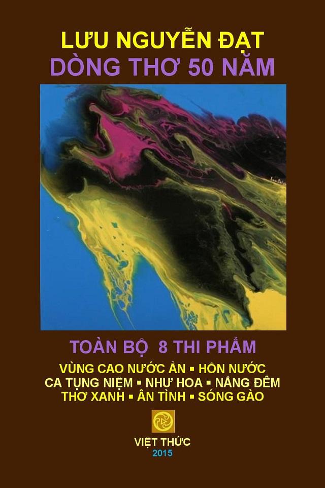 2015 APR 3 COVER 640 LƯU NGUYỄN ĐẠT DÒNG THƠ 50 NĂM. THƯ MỜI  APR 2015. FOR JULY 11. docx-page-002