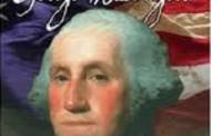 Tổng Thống Đầu Tiên của Hoa Kỳ: George Washington (1732 - 1799) Người Cha Của Đất Nước Hoa Kỳ