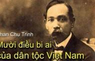 Cụ Phan Chu Trinh: Mười Điều Bi Ai Của Dân Tộc Việt Nam