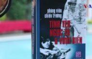 Phỏng vấn cựu phóng viên chiến trường Vũ Thanh Thuỷ và Dương Phục, Tác giả của 'Tình yêu, Ngục tù & Vượt biển'